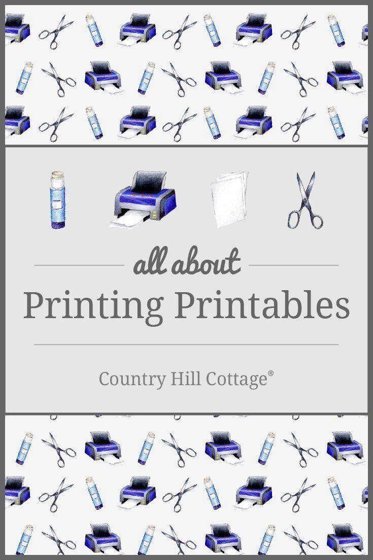 Learn all about printing picture-perfect printables and get great tips for printing at home or in a copy shop! #howto #printables | countryhillcottage.com