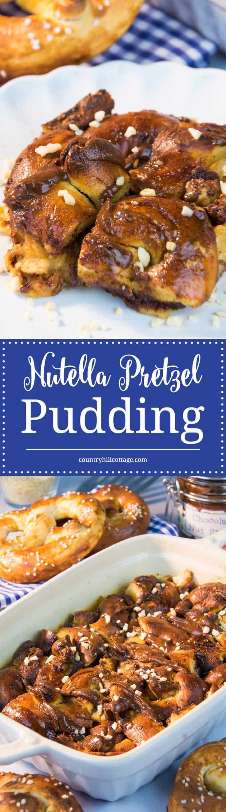 Our tasty Nutella pretzel bread pudding is made with soft pretzels, and is an easy, kid-friendly dessert idea! #nutella #pretzels #breadpudding | countryhillcottage.com