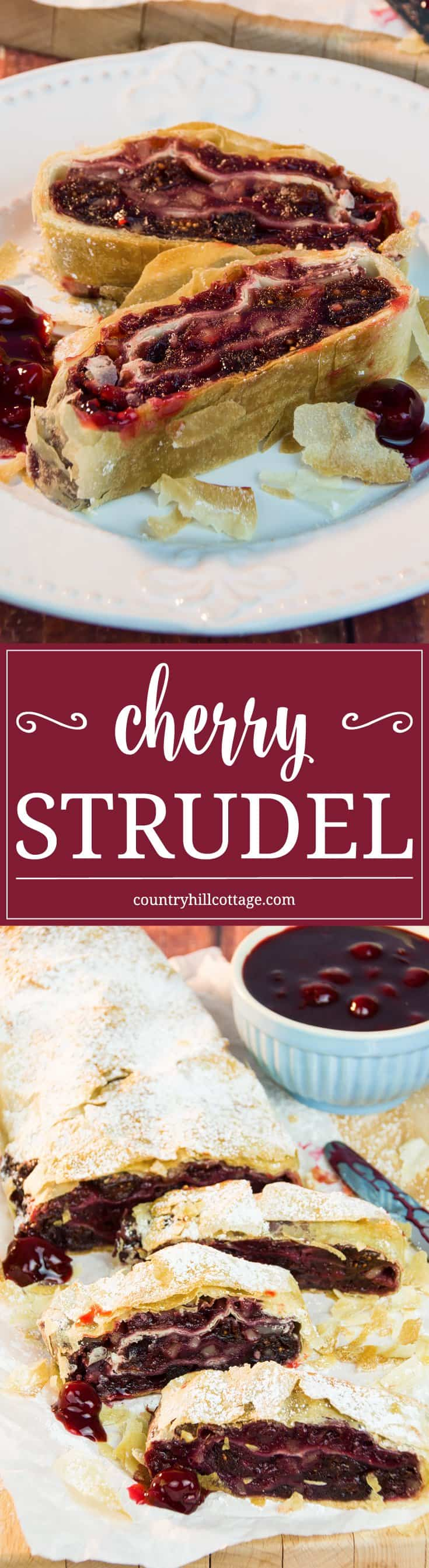 Warm cherry strudel stuffed with cranberries and almonds is a classic dessert and tastes delicious with whipped cream and ice cream! #cherry #strudel #dessert | countryhillcottage.com