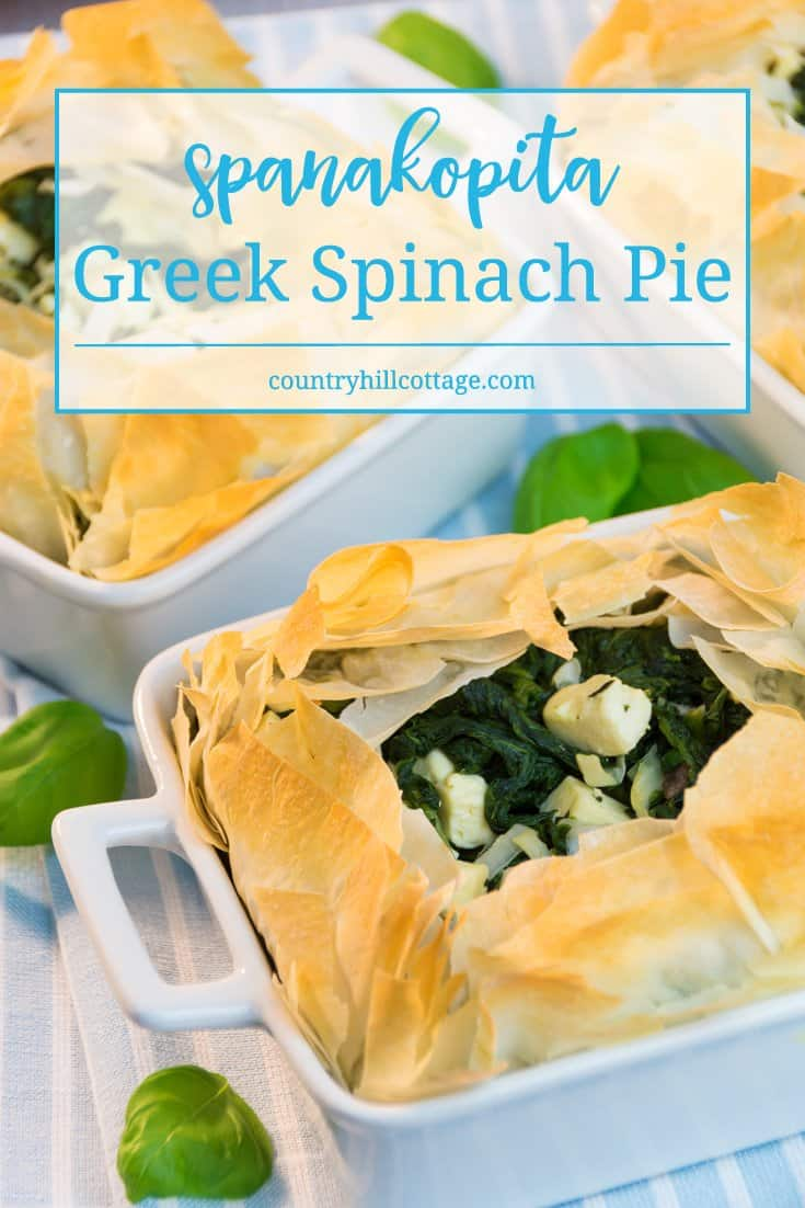 Spanakopita is a delicious Greek spinach pie made with layers of crisp filo pastry and a tasty spinach filling. #spinach #pie #recipe | countryhillcottage.com