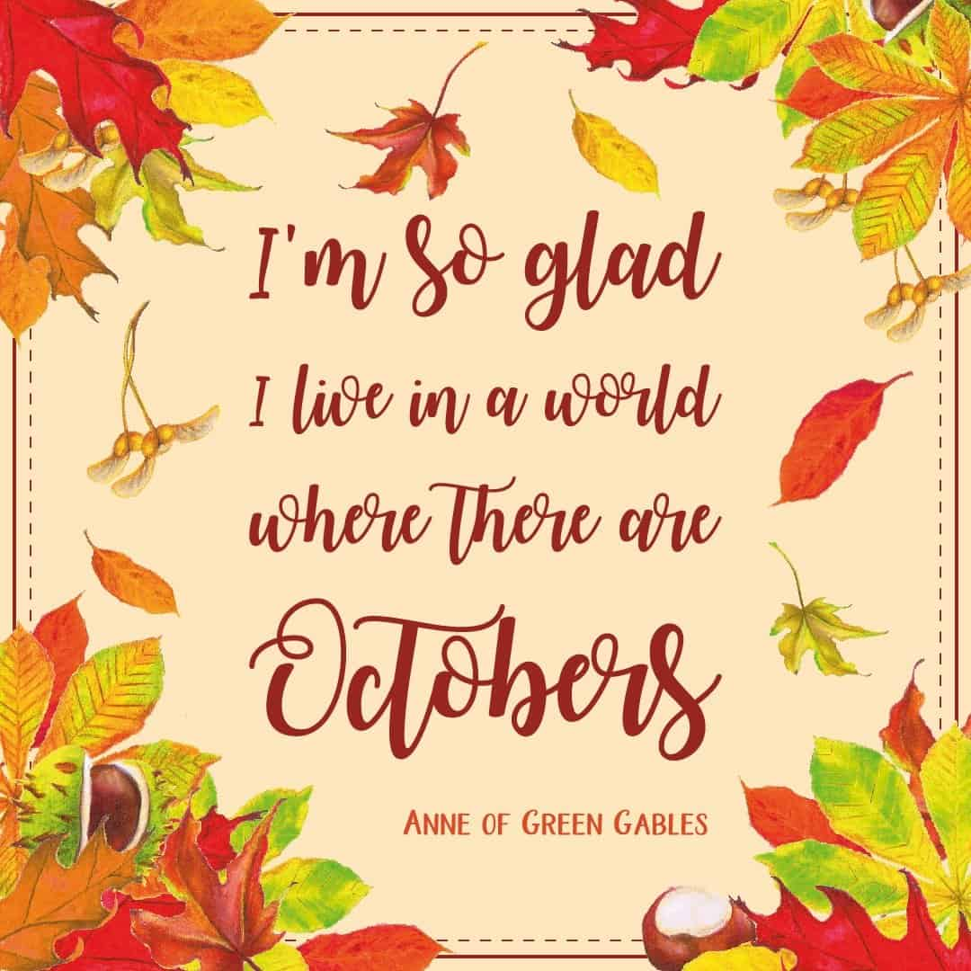 I M So Glad I Live In A World Where There Are Octobers