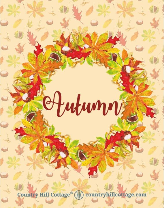 """Download this """"Autumn Wreath"""" wall art and more free autumn printables. Included are Welcome Autumn, Hello Fall and Leaves are falling prints, and two lovely quotes from English writer Emily Brontë and American landscape architect Elizabeth Lawrence. Each printable in this collection of free fall printables has a size of 8 x 10 in and can be printed on A4 and letter paper. #printables #autumn #fall #wallart #homedecor #freeprintables 