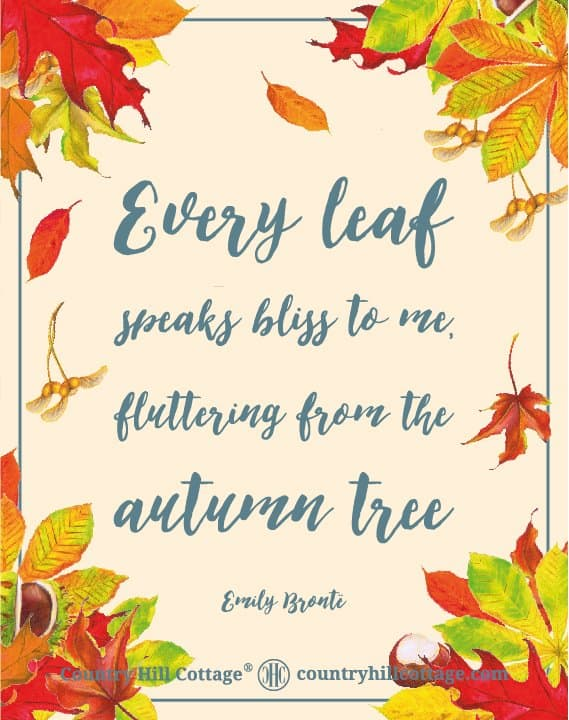 "Download this ""Every leaf speaks bliss to me, fluttering from the autumn tree."" printable quote by Emily Brontë and more free autumn printables. Included are a colourful wreath design, Welcome Autumn, Hello Fall and Leaves are falling prints, and another quote Elizabeth Lawrence. Each printable in this collection of free fall printables has a size of 8 x 10 in and can be printed on A4 and letter paper. #printables #autumn #fall #wallart #homedecor #freeprintables 
