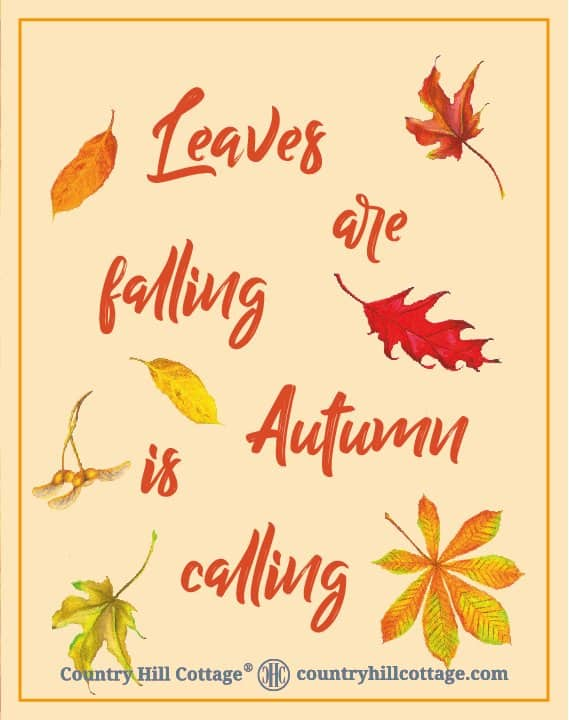 """Download this """"Leaves are falling autumn is calling"""" wall art and more free autumn printables. Included are a colourful wreath design, Welcome Autumn and Hello Fall prints, and two lovely quotes from English writer Emily Brontë and American landscape architect Elizabeth Lawrence. Each printable in this collection of free fall printables has a size of 8 x 10 in and can be printed on A4 and letter paper. #printables #autumn #fall #wallart #homedecor #freeprintables 