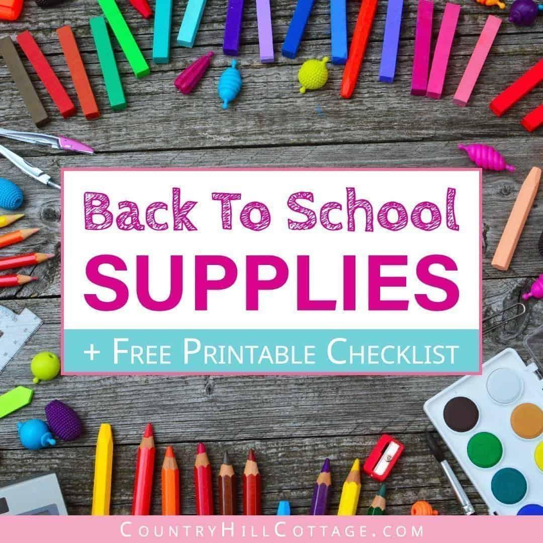 Essential Back To School Supplies List & Free Printable