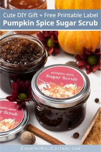 Learn how to make DIY pumpkin spice sugar scrub with organic honey! Made with essential oils & cinnamon, this easy natural brown sugar scrub recipe is perfect for autumn skincare and glowing, smooth skin. The simple homemade body scrub is great for hands, legs, lips, and can be used for kids and sensitive or dry skin. The exfoliating scrub looks cute in jars with free printable labels as Christmas gift! #sugarscrub #essentialoils #bodyscrub #pumpkinspice #skincare #fall | countryhillcottage.com