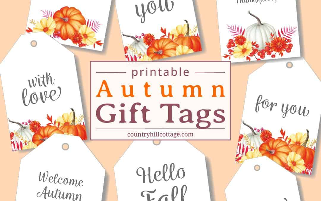 Printable Fall Gift Tags – Download Free Autumn Gift & Favor Tags