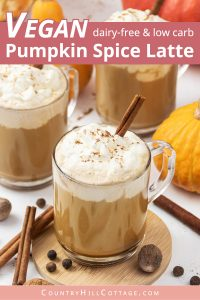 Vegan keto pumpkin spice latte recipe is creamy and oh-so-delicious! Learn how to make easy pumpkin spice latte at home in 5 minutes. This DIY healthy skinny low carb coffee drink tastes yummy hot and cold. You never guess this homemade vegan latte recipe is sugar free & dairy free. Includes options for paleo, iced, no coffee & without puree. Ketogenic no sugar latte is better than Starbucks! #pumpkinspicelatte #vegan #keto #ketodiet #dairyfree #veganlatte #latte #paleo | countryhillcottage.com