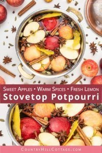 Enjoy the sweet smell of apples and warming spices in a fragrant fall stovetop potpourri. In this easy DIY, learn how to make a stovetop potpourri recipe and make your house smell clean and amazing. This homemade air freshener simmer pot is a great way to home fragrance naturally. The materials include fresh fruits, lemon peel, cinnamon and other dried spices. Optionally essential oils, rosemary, orange or vanilla. #potpourri #airfreshener #stovetoppotpourri #simmerpot | countryhillcottage.com