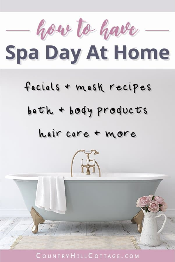 What to do on a spa day? Discover 90 easy budget friendly wellness ideas for self care and the perfect DIY spa day at home! Escape stress and enjoy a personal spa night at home by yourself or need spa night ideas with friends. The list has simple and relaxing homemade skin care and beauty recipes including facials, foot soaks, mask, bath bombs, sugar scrubs. Perfect for couples, teens, kids, girls, mommy daughter time, or with your boyfriend. #spa #spaday #wellness #diy | countryhillcottage.com