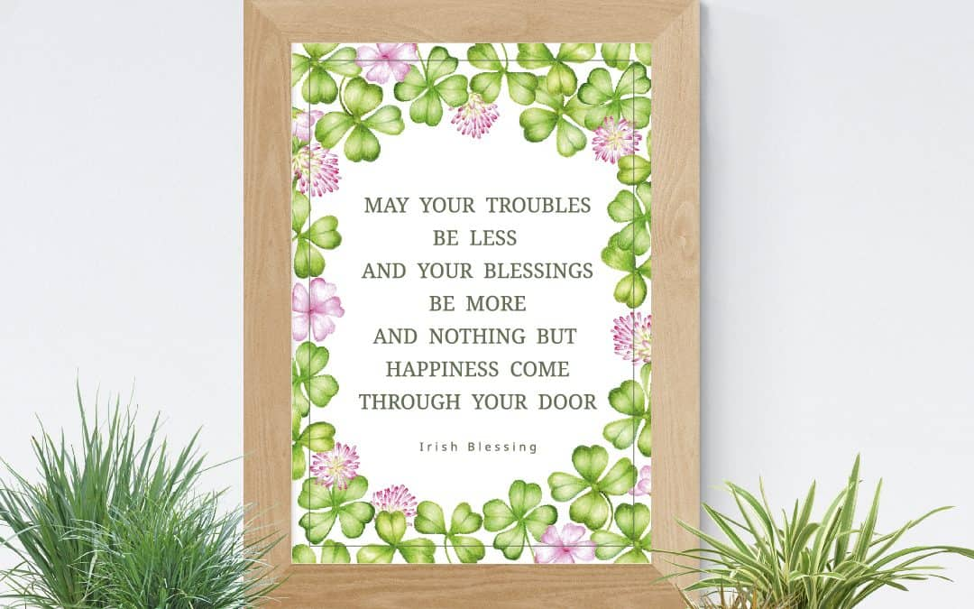 St Patrick's Day Quote & Blessings Free Printable Wall Art