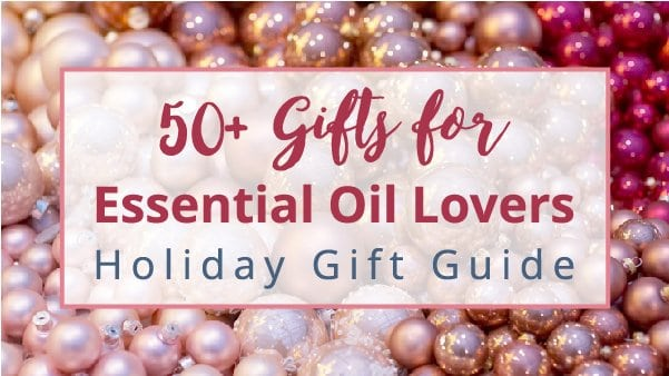 Holiday gift guide with 50+ gifts for essential oil lovers! This gift list includes essential oil presents and unique Christmas gifts for every budget and recipients, from your friends to essential oil gifts for women, men and kids. You'll find essential oil stocking stuffer ideas, diffuser, aromatherapy, essential oil bath and beauty, books. For him, for her, mom, under $15 to $25 #essentialoils #giftguide #gifts #giftideas #holdiaygifts #christmasgifts #forher #forhim | countryhillcottage.com