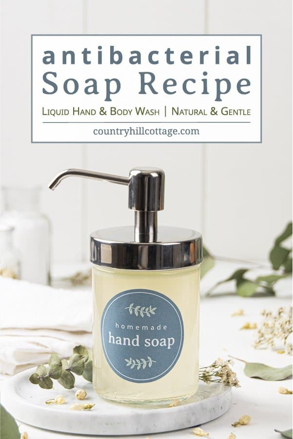 This vegan DIY antibacterial soap with essential oils is a gentle way to clean your hands! See how to make the best homemade liquid handwash with natural organic ingredients at home. The simple soap making recipe is great for beginners. Safe for kids, won't dry out the skin. The easy antibacterial hand and body soap includes tips for containers, supplies, uses and free printable for packaging. Step by step liquid soap tutorial. #liquidsoap #handsoap #antibacterial #soap | countryhillcottage.com