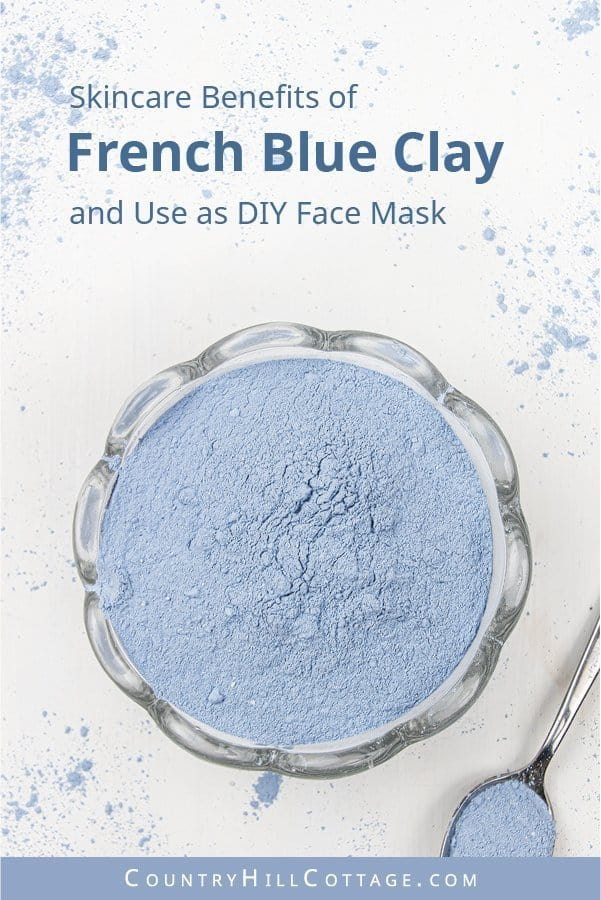 What is French blue clay? The skincare benefits of French blue clay are similar to those of other kaolinite clays. Blue clay is said to be one of the mildest clays, suitable for sensitive skin types, acne-prone skin, and inflamed skin. This clay has detoxifying properties that draw out impurities and toxins from the skin, such as excess oil, sebum and dirt, thereby reducing breakouts. #blueclay #claymask #blueclaymask #clay | countryhillcottage.com