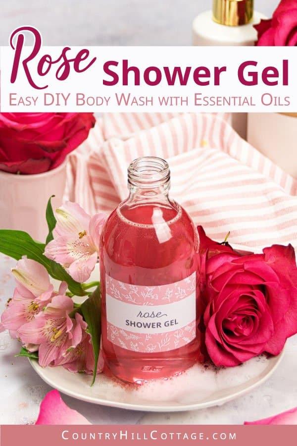 DIY rose shower gel