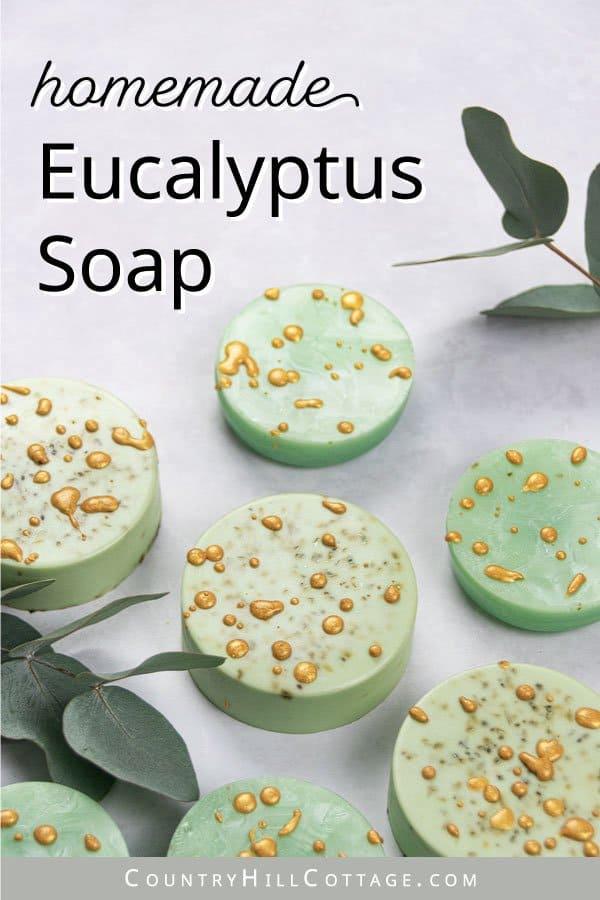 DIY eucalyptus soap