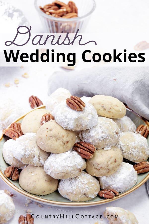 Danish Wedding cookie recipe
