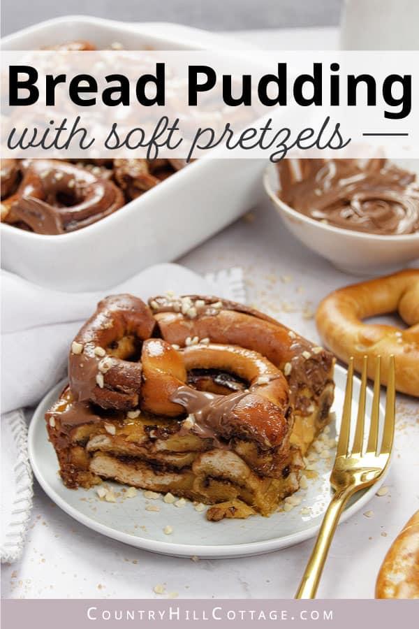 pretzel bread pudding