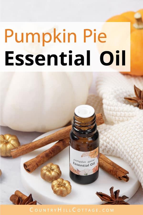 pumpkin pie essential oil